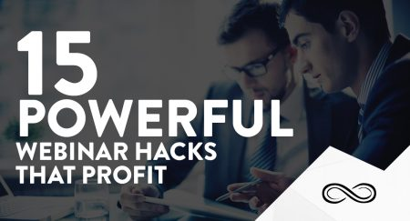 15 Powerful Webinar Hacks That Profit