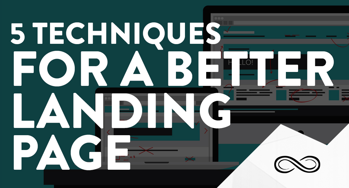 GO_INF_-5-techniques-better-landing-pages_Article_Cover