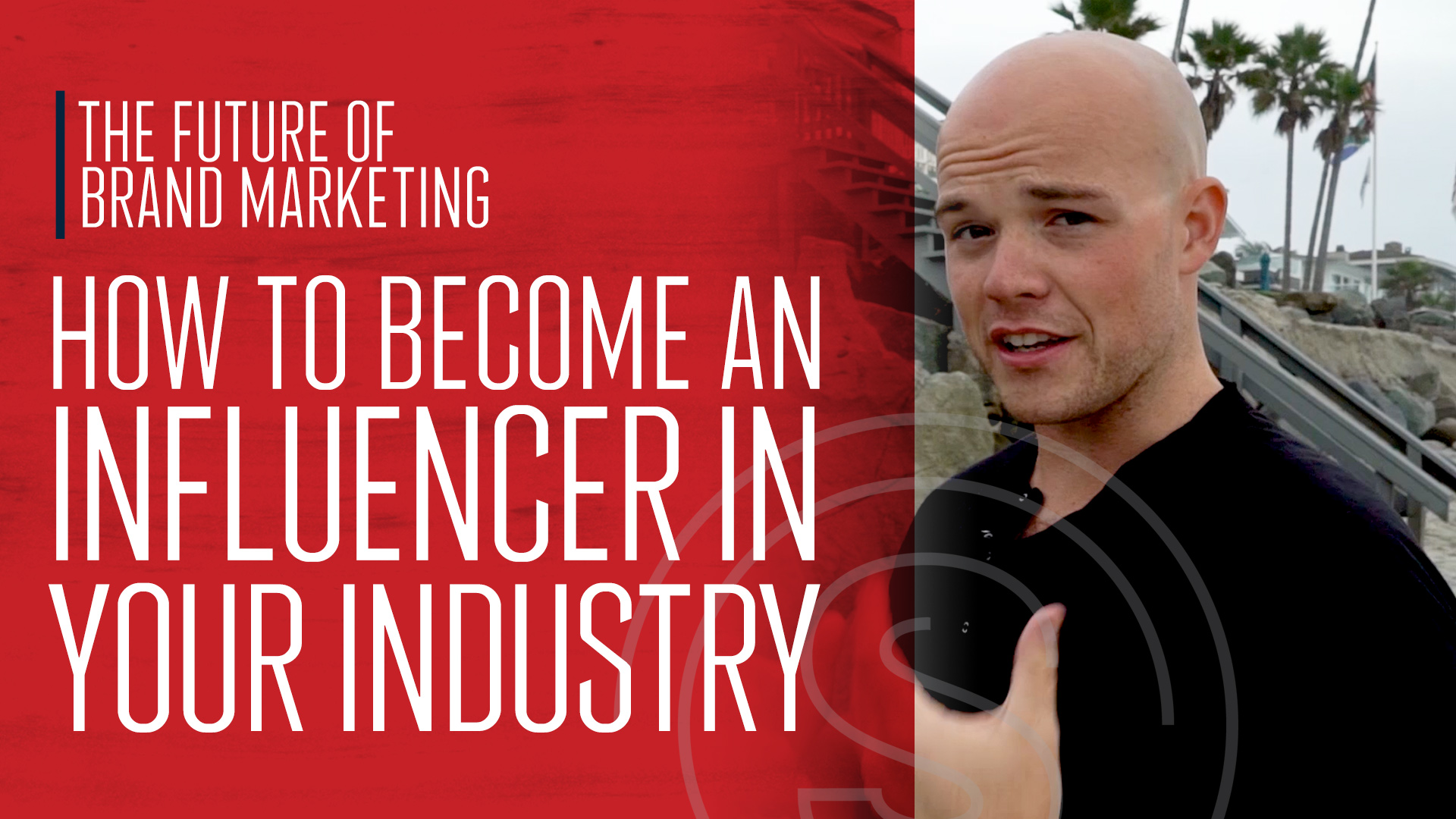 The Future of Brand Marketing -- How To Become an Influencer in Your Industry